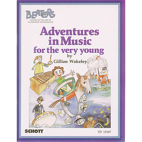 Alfred Adventures in Music for The Very Young Book