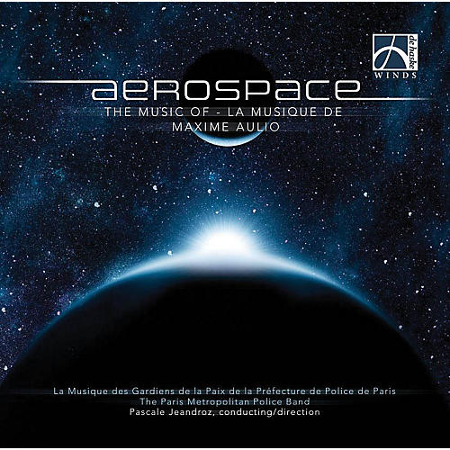 Hal Leonard Aerospace  Cd The Music Of Maxime Aulio Concert Band