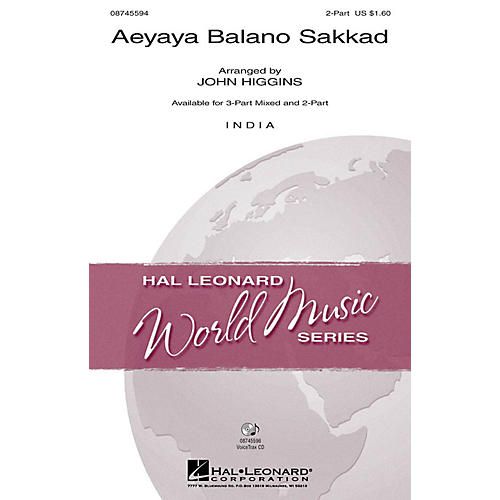 Hal Leonard Aeyaya Balano Sakkad 2-Part arranged by John Higgins
