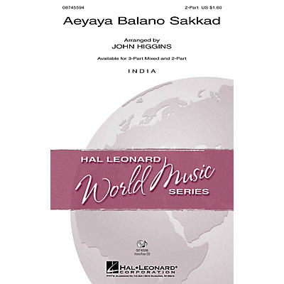 Hal Leonard Aeyaya Balano Sakkad 3-Part Mixed Arranged by John Higgins