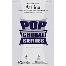 Cherry Lane Africa SATB by Toto arranged by Roger Emerson