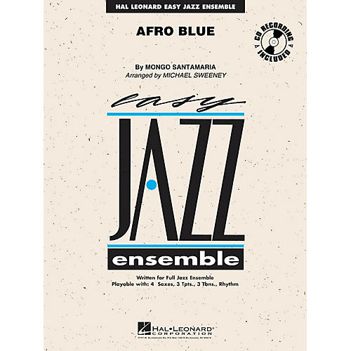 Hal Leonard Afro Blue Jazz Band Level 2 by John Coltrane Arranged by Michael Sweeney