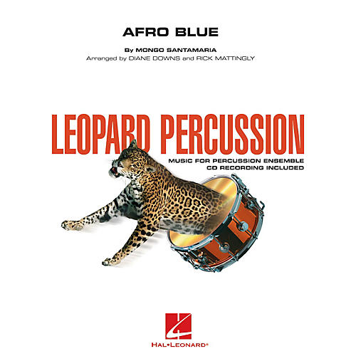 Hal Leonard Afro Blue (Leopard Percussion) Concert Band Level 3 Arranged by Diane Downs