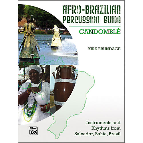 Alfred Afro-Brazilian Percussion Guide Book 3: Candombl