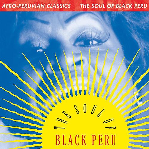 Alliance Afro-Peruvian Classics: The Soul of Black Peru / Various