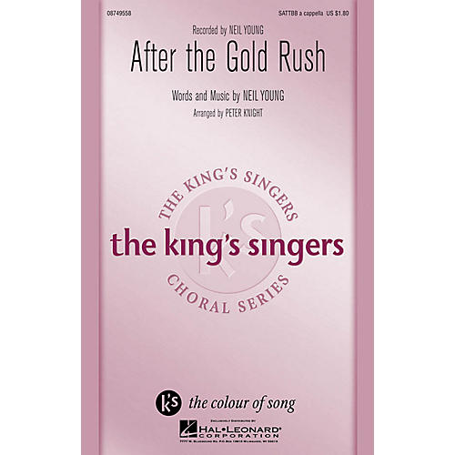 Hal Leonard After the Gold Rush SATTBB A Cappella by Neil Young arranged by Peter Knight
