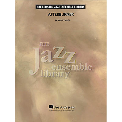 Hal Leonard Afterburner Jazz Band Level 4 Composed by Mark Taylor