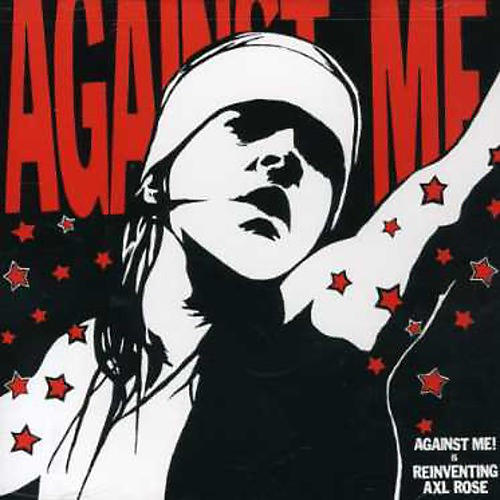 Alliance Against Me! - Reinventing Axl Rose