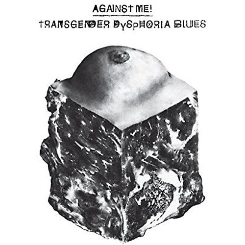 Alliance Against Me - Transgender Dysphoria Blues