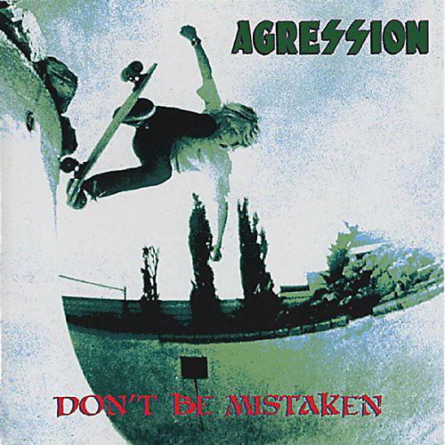 Alliance Agression - Don't Be Mistaken