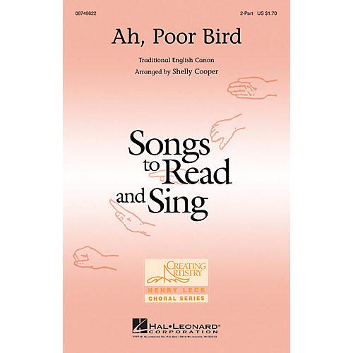 Hal Leonard Ah, Poor Bird 2-Part arranged by Shelly Cooper