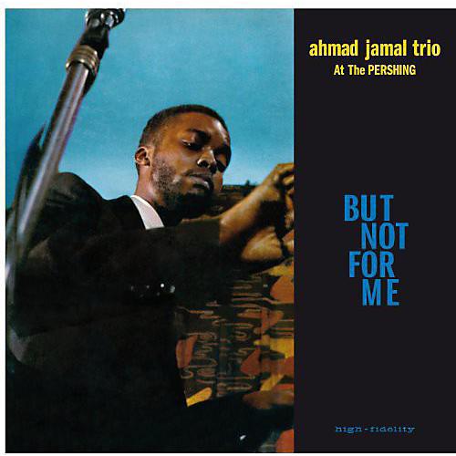 Alliance Ahmad Jamal - Live at the Pershing Lounge 1958