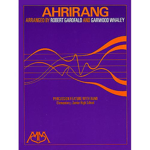 Hal Leonard Ahrirang Concert Band Arranged by Robert Garofalo
