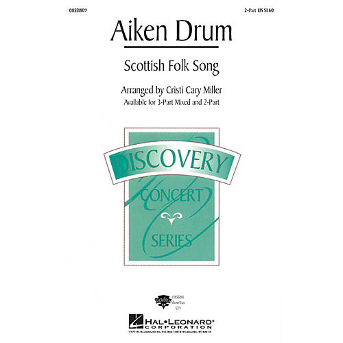 Hal Leonard Aiken Drum 2-Part arranged by Cristi Cary Miller
