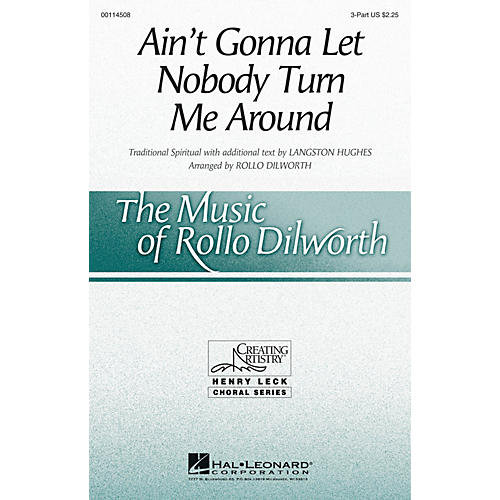 Hal Leonard Ain't Gonna Let Nobody Turn Me Around 3 Part Treble arranged by Rollo Dilworth