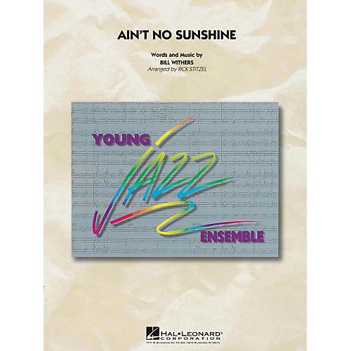 Hal Leonard Ain't No Sunshine - Young Jazz Ensemble Series Level 3