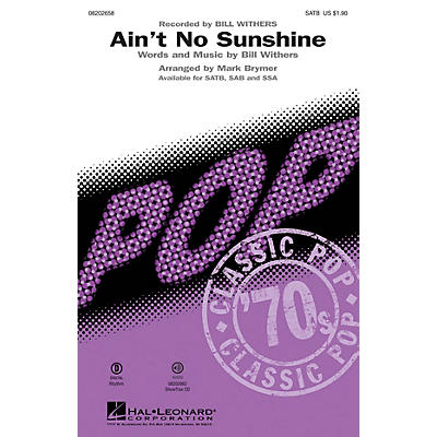 Hal Leonard Ain't No Sunshine SAB by Bill Withers Arranged by Mark Brymer