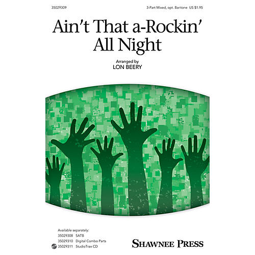 Shawnee Press Ain't That A-rockin' All Night (Together We Sing Series) 3-Part Mixed arranged by Lon Beery