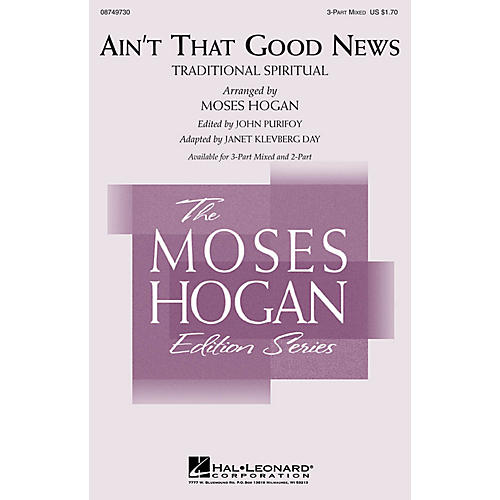 Hal Leonard Ain't That Good News 3-Part Mixed arranged by Moses Hogan