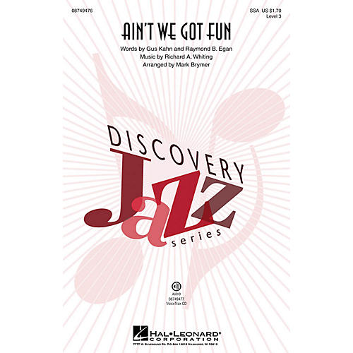 Hal Leonard Ain't We Got Fun (Discovery Level 3) SSA by Renee Olstead arranged by Mark Brymer