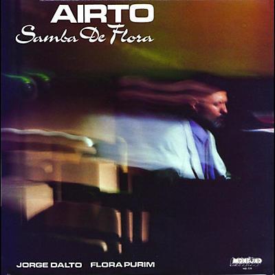 Airto - Soul Jazz Records Presents Airto: Samba De Flora