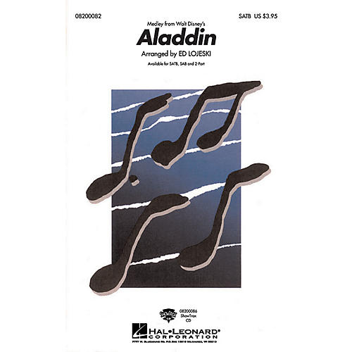 Hal Leonard Aladdin (Medley) SATB arranged by Ed Lojeski
