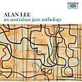 Alliance Alan Lee - An Australian Jazz Anthology thumbnail