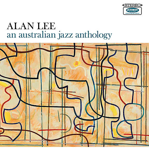 Alliance Alan Lee - An Australian Jazz Anthology