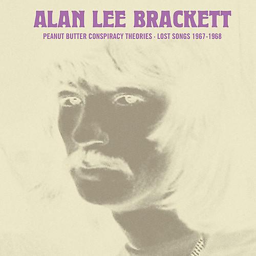 Alliance Alan Lee Brackett - Peanut Butter Conspiracy Theories: Lost Songs