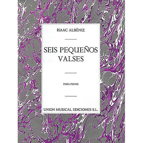 Music Sales Albeniz Seis Pequenos Valses Op.25 Piano Music Sales America Series