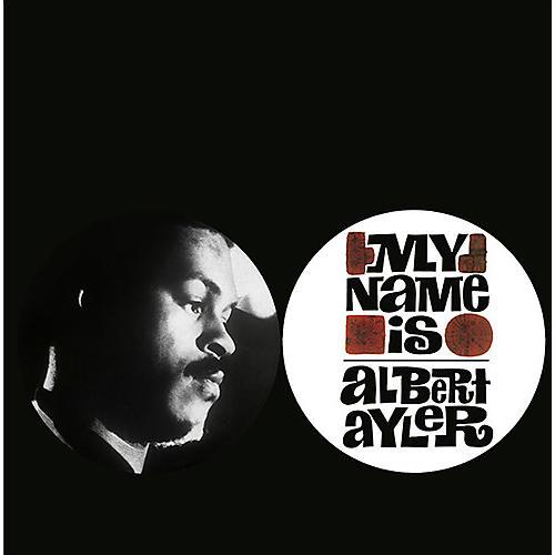 Alliance Albert Ayler - My Name Is Albert Ayler