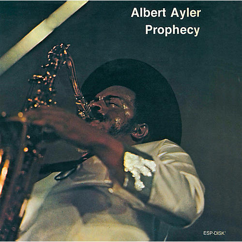 Alliance Albert Ayler - Prophecy