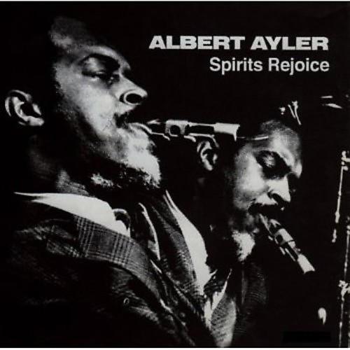 Alliance Albert Ayler - Spirits Rejoice