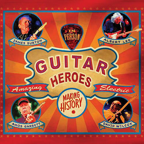 Alliance Albert Lee,Amos Garrett, James Burton - Guitar Heroes