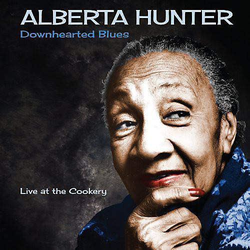 Alliance Alberta Hunter - Downhearted Blues