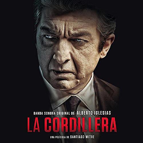 Alliance Alberto Iglesias - La Cordillera / O.S.T.