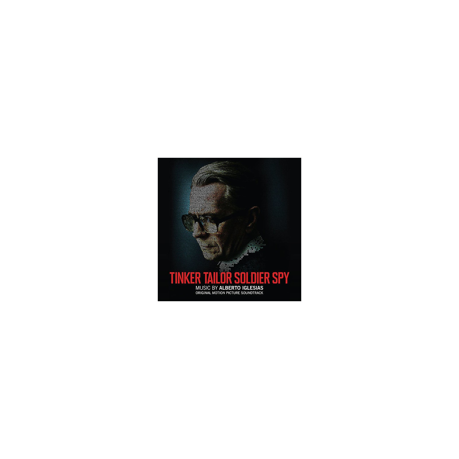Alliance Alberto Iglesias - Tinker Tailor Soldier Spy (original Soundtrack)
