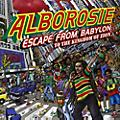 Alliance Alborosie - Escape From Babylon To The Kingdom Of Zion thumbnail