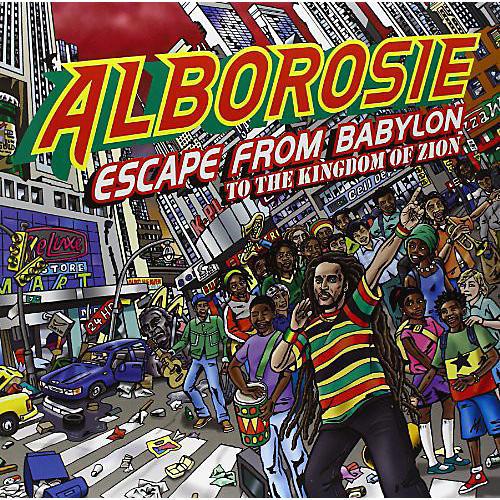 Alliance Alborosie - Escape From Babylon To The Kingdom Of Zion