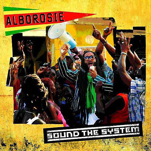 Alliance Alborosie - Sound the System