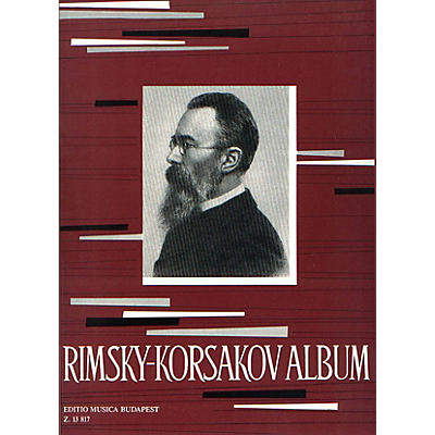 Editio Musica Budapest Album for Piano EMB Series Composed by Nikolai Rimsky-Korsakov
