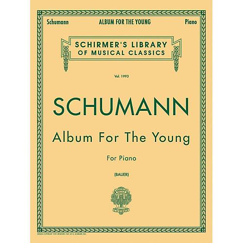 G. Schirmer Album for The Young Op 68 Centennial Edition By Schumann