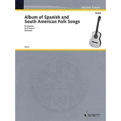 Schott Album of Spanish and South American Folk Songs (Two Guitars) Schott Series