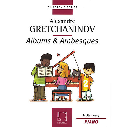 Max Eschig Albums & Arabesques (Children's Series for Piano) Editions Durand Series by Alexander Gretchaninoff