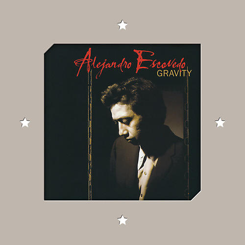 Alliance Alejandro Escovedo - Gravity