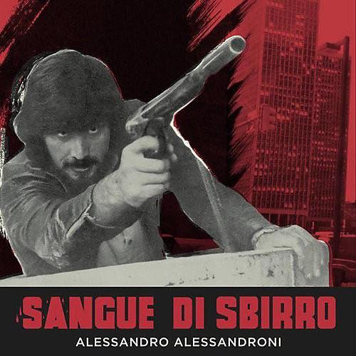 Alliance Alessandro Alessandroni - Sangue Di Sbirro (original Soundtrack)
