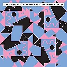 Alessandro Mendini - Architettura Sussurrante