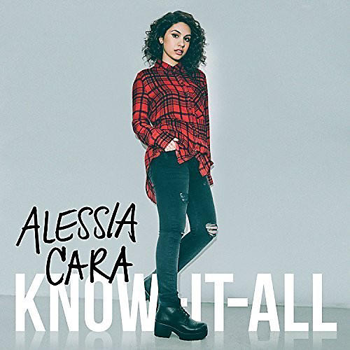Alliance Alessia Cara - Know It All