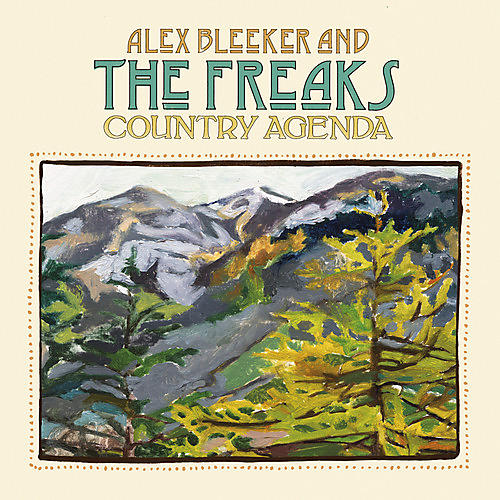Alliance Alex Bleeker & the Freaks - Country Agenda