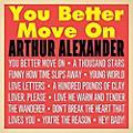 Alliance Alexander Arthur - You Better Move on thumbnail